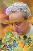 de Las Bacterias Al Hombre: La Evolucion