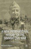 A New International History of the Spanish Civil War
