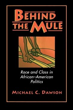Behind the Mule: Race and Class in African-American Politics - Dawson, Michael C.