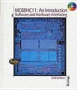 MC68HC11: An Introduction, 2e - Huang, Han-Uei; Chartrand, Leo