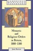 Monastic and Religious Orders in Britain, 1000 1300