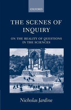 The Scenes of Inquiry - Jardine, Nicholas Jardine, N.