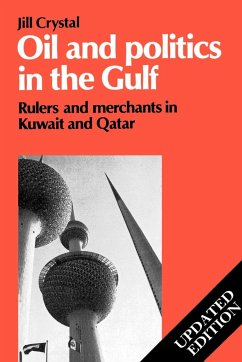 Oil and Politics in the Gulf - Crystal, Jill