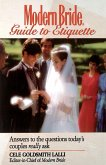 Modern Bride Guide to Etiquette: Answers to the Questions Today's Couples Really Ask