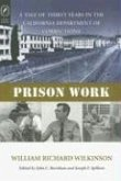 Prison Work: Tale of 30 Years in the California Department of Corrections