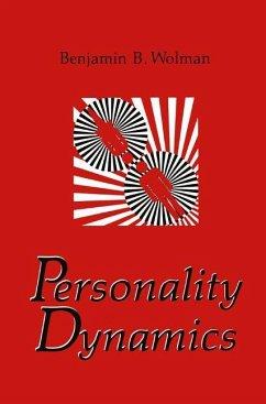 Personality Dynamics - Wolman, Benjamin B.