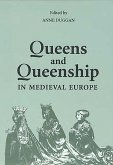Queens and Queenship in Medieval Europe: Proceedings of a Conference Held at King's College London April 1995