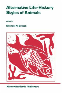 Alternative Life-History Styles of Animals - Bruton, Michael N. (ed.)