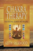 Chakra Therapy: For Personal Growth & Healing