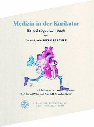 Medizin in der Karikatur - Lercher, Piero