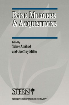 Bank Mergers & Acquisitions - Amihud, Yakov / Miller, Geoffrey (Hgg.)