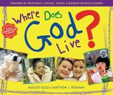 Where Does God Live