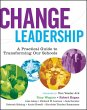 Change Leadership: A Practical …