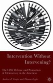 Intervention Without Intervening?: The OAS Defense and Promotion of Democracy in the Americas