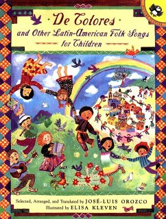 de Colores and Other Latin American Folksongs for Children - Orozco, Jose-Luis