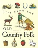 Tips from the Old Country Folk