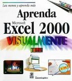 Aprenda Excel 2000 Visualmente = Teach Yourself Excel 2000 Visually
