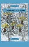 Weihnacht in Bayern