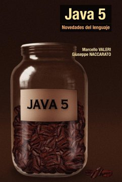Java 5 - Novedades del Lenguaje - Valeri, Marcello; Naccarato, Guiseppe