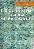 Psicologia de La Ensenanza y Desarrollo de Personas y Comunidades