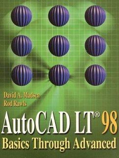 AutoCAD LT 98: Basics Through Advanced - Madsen, David A.; Rawls, Rod