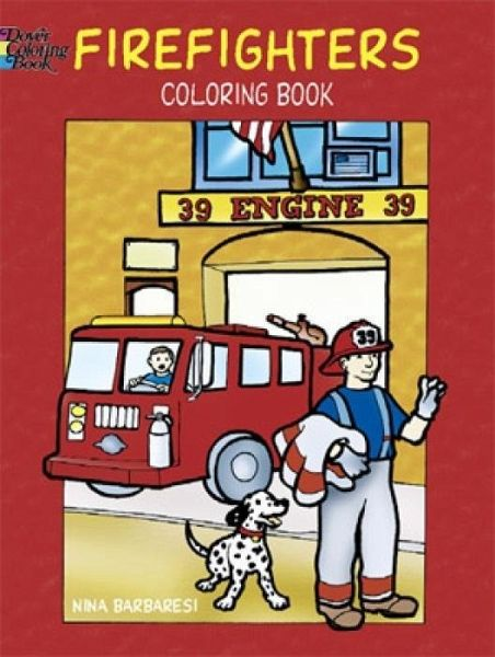 Firefighters Coloring Book von Nina Barbaresi - englisches Buch ...