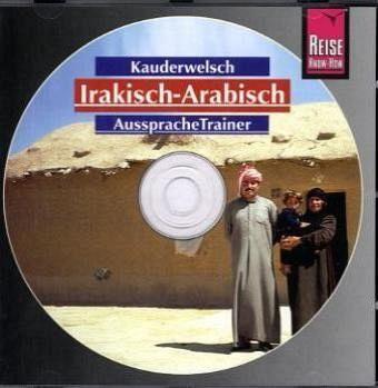 Irakisch-Arabisch Aussprachetrainer, 1 Audio-CD - Walther, Heiner