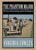 The Phantom Major: The Origins of the SAS Regiment