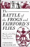 The Battle of the Frogs and Fairford's Flies