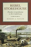 Rebel Storehouse: Florida's Contribution to the Confederacy