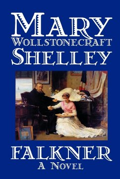 Falkner by Mary Wollstonecraft Shelley, Fiction, Literary