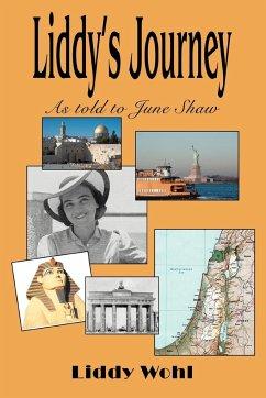 Liddy's Journey - Wohl, Liddy