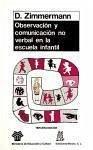 Observación y comunicación no verbal en la escuela infantil