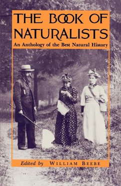 The Book of Naturalists - Beebe, William (ed.)