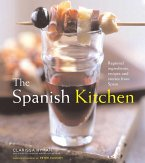 The Spanish Kitchen: Regional Ingredients, Recipes, and Stories from Spain