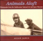 Animals Aloft: Photographs from the Smithsonian National Air and Space Museum