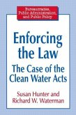 Enforcing the Law: Case of the Clean Water Acts: Case of the Clean Water Acts