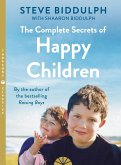 The Complete Secrets of Happy Children