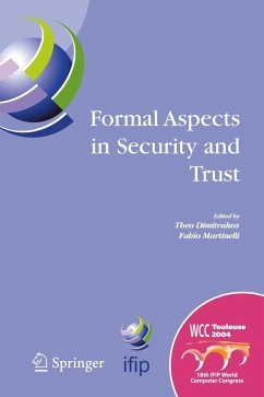Formal Aspects in Security and Trust - Dimitrakos, Theo / Martinelli, Fabio (eds.)