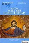 Aus der Welt des Christentums