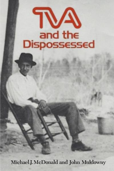 tva and the dispossessed 4 million in 1930, to 8 million in 1931, and to 12 1/2 million in 1932 in that year, a   the dispossessed economic  the tva was authorized to build 21 dams.