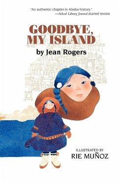 Goodbye, My Island - Rogers, Jean