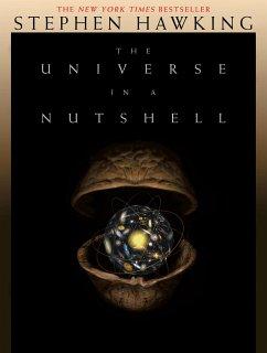 The Universe in a Nutshell - Hawking, Stephen