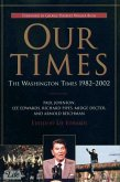 Our Times: The Washington Times 1982-2002