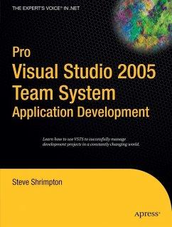 Pro Visual Studio 2005 Team System Application Development - Shrimpton, Steve
