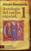 Antologia del Cuento Espanol, 1: Siglos XIII-XVIII