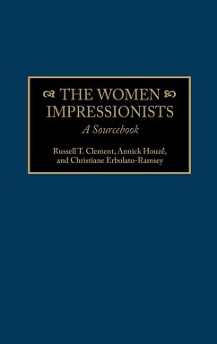 Women Impressionists - Clement, Russell T. Houze, Annick Erbolato-Ramsey, Christiane