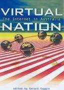 Virtual Nation: The Internet in Australia - University Of New South Wales