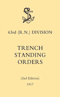 63rd (RN) Division Trench Standing Orders (2nd Edition) 1917 - N/A