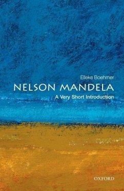 Nelson Mandela: A Very Short Introduction - Boehmer, Elleke (Professor of World Literature in English, Universit